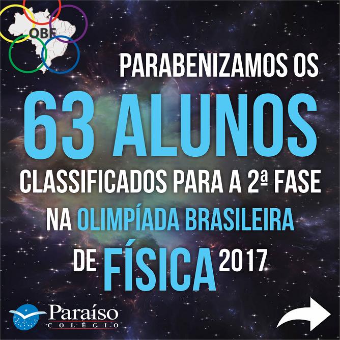 63 alunos Paraíso são classificados para a 2° fase da OBF 2017
