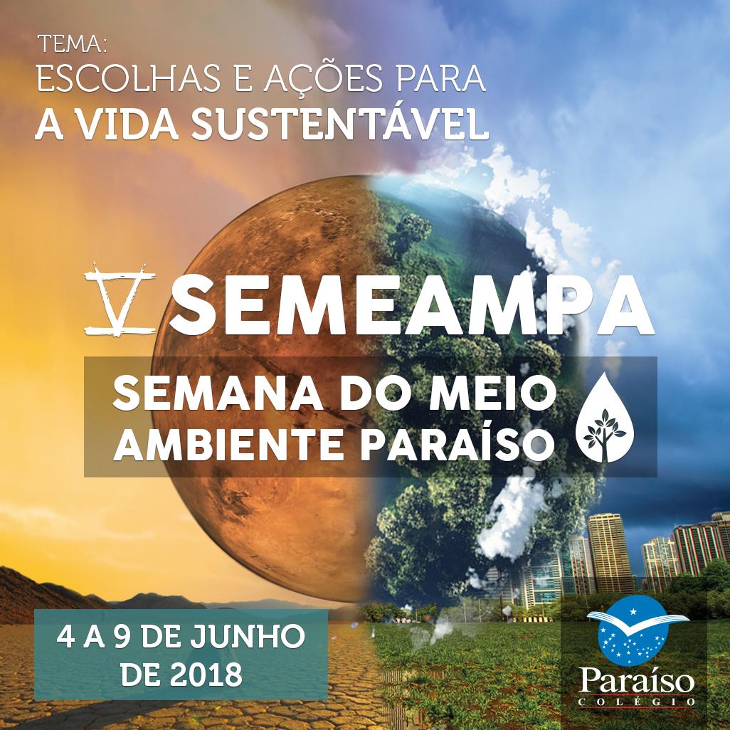 V SEMEAMPA mobiliza universidades, especialistas em meio ambiente e comunidade escolar em prol de  uma vida sustentável