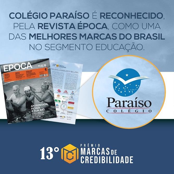 Colégio Paraíso é reconhecido, pela Revista Época, como uma das melhores marcas do Brasil no segmento Educação