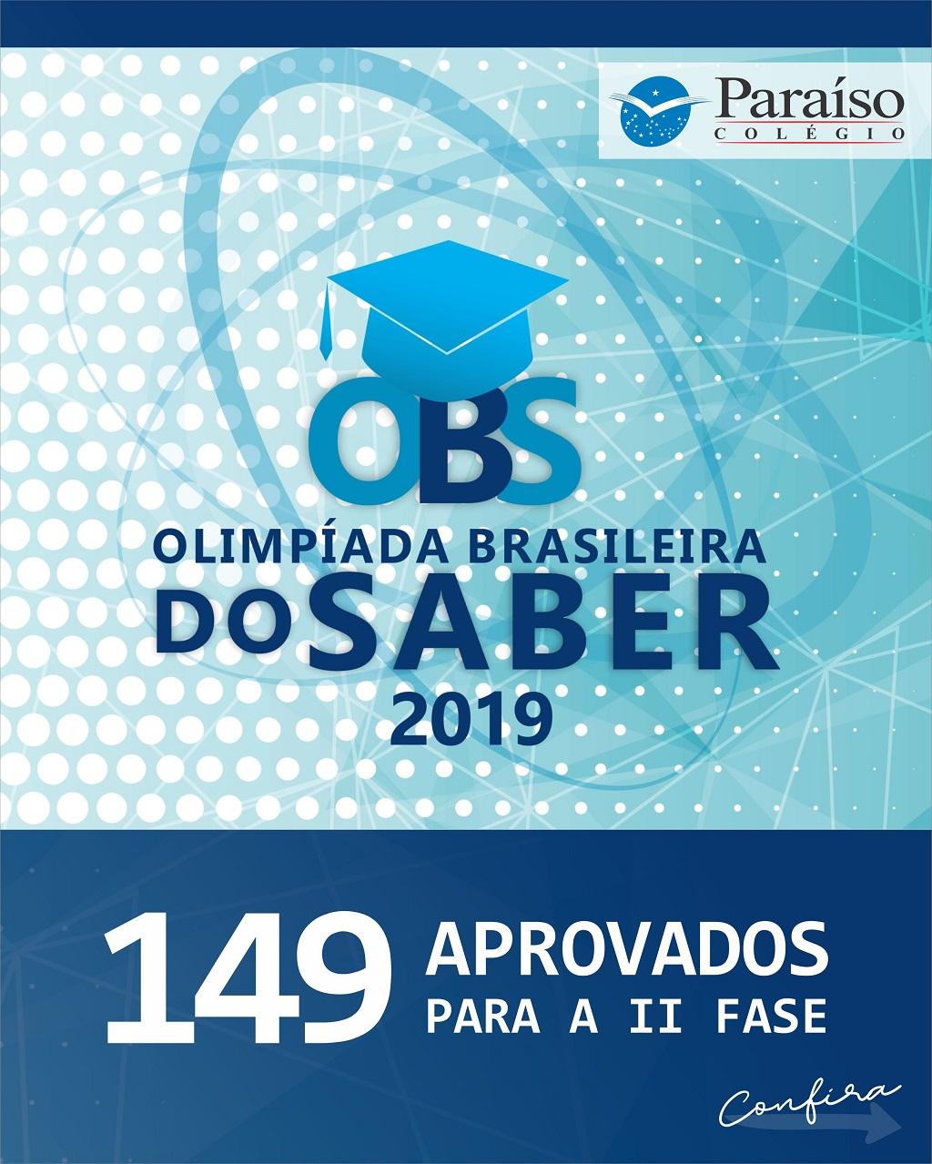 Estudantes aprovados para a II Fase da Olimpíada Brasileira do Saber 2019