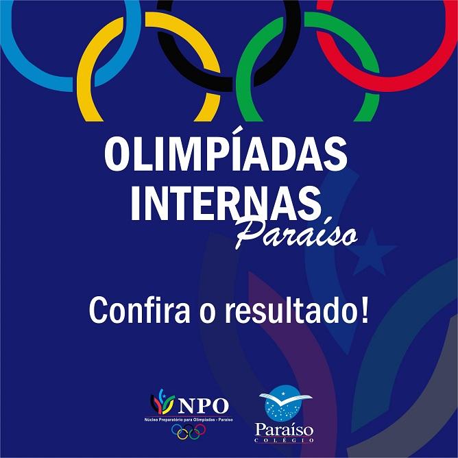 Resultado da Olimpíada Interna 2019 do Colégio Paraíso.