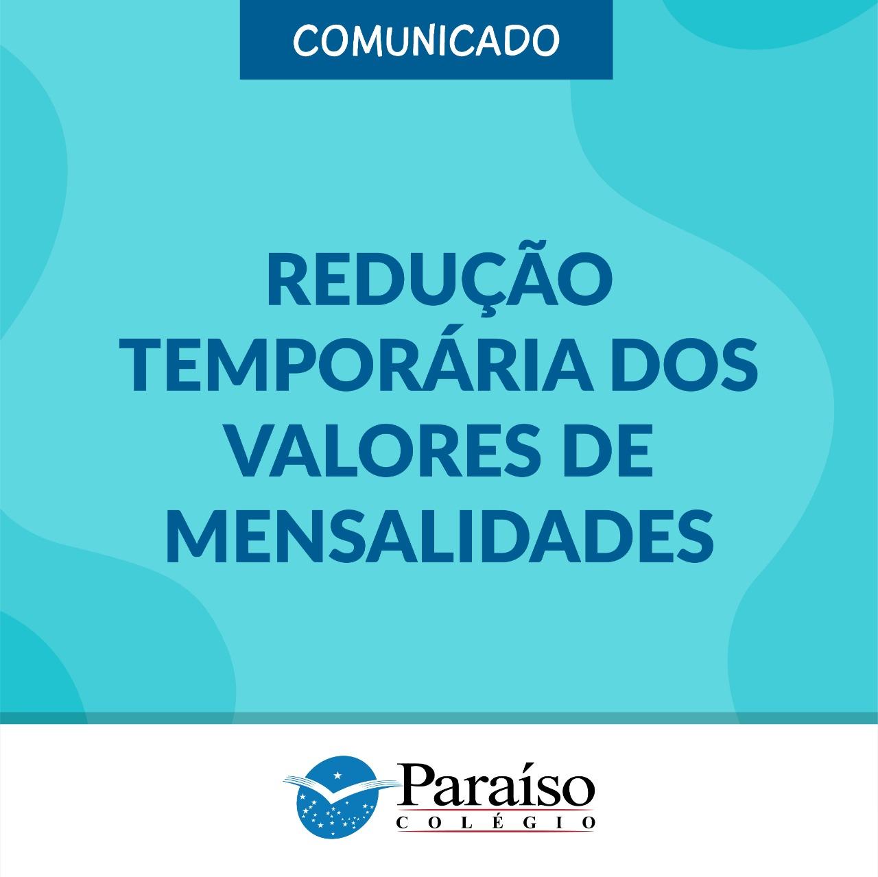 Comunicado - Redução Temporária dos Valores de Mensalidades