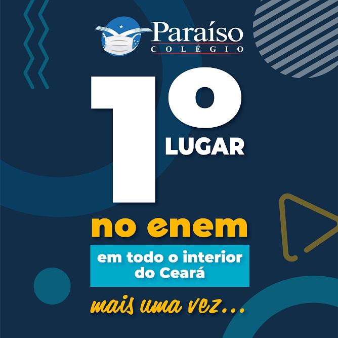 Colégio Paraíso conquista o 1º lugar no Enem em todo o interior do Ceará