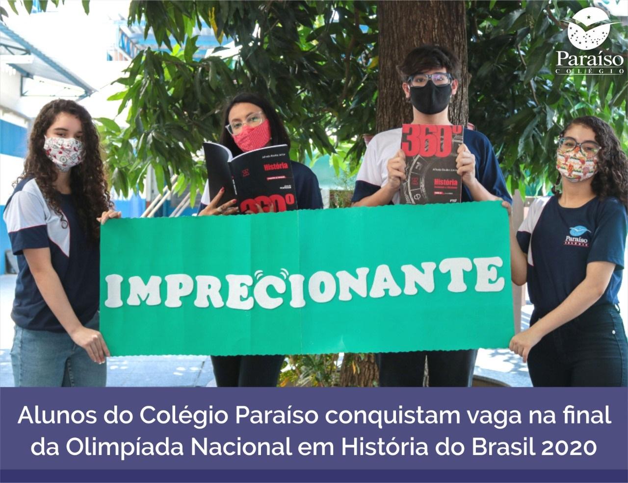 Alunos do Colégio Paraíso conquistam vaga na final da Olimpíada Nacional em História do Brasil 2020